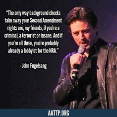 John Fugelsang gun control quote