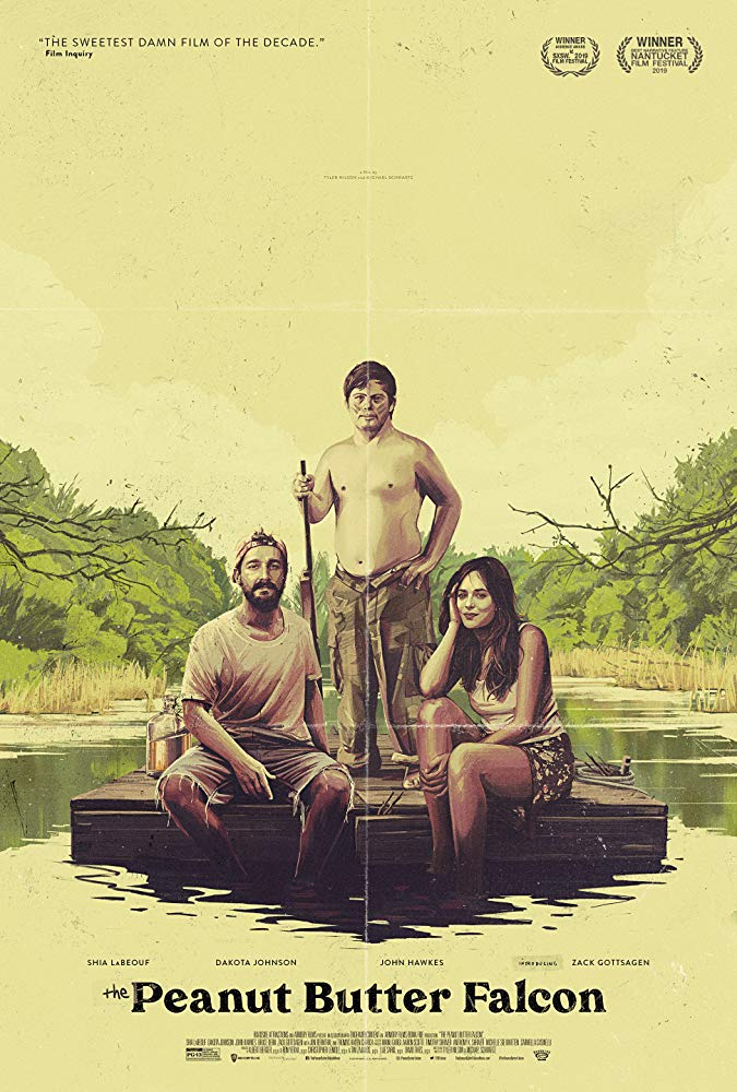 Image Description. Poster for the Peanut Butter Falcon. The three stars Tyler (Shia LaBoeuf), Zak (Zack Gottsagen), and Eleanor (Dakota Johnson) are on a wooden raft while Zak poses with a gun on a river with the movie's title at the bottom.